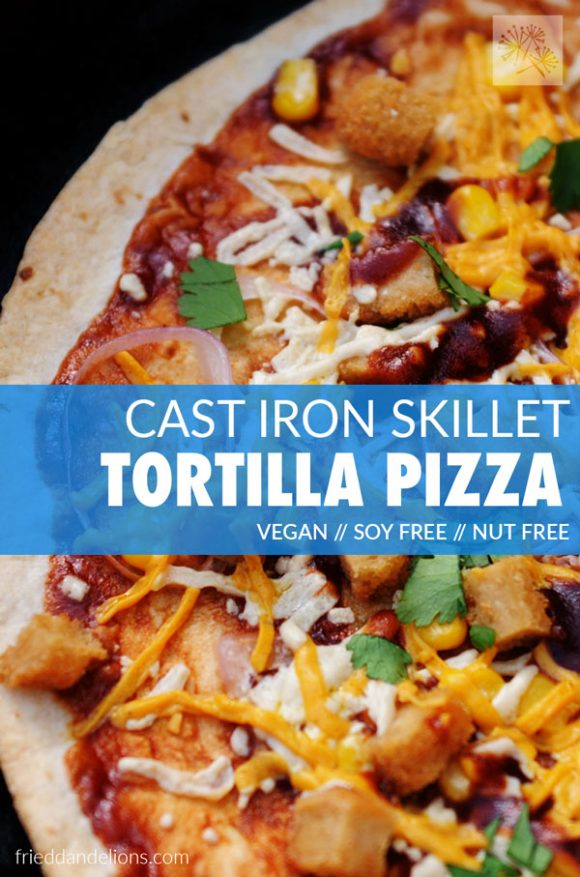 Cast Iron Skillet Tortilla Pizza Fried Dandelions Plant Based Recipes