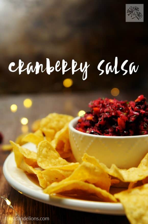 fried dandelions // cranberry salsa