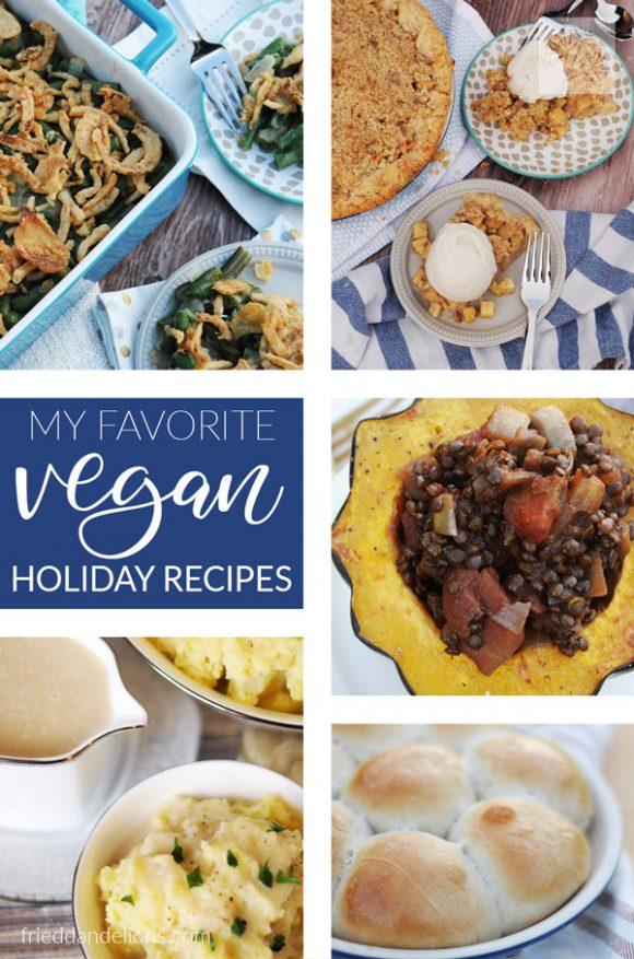 My Favorite Vegan Holiday Recipes