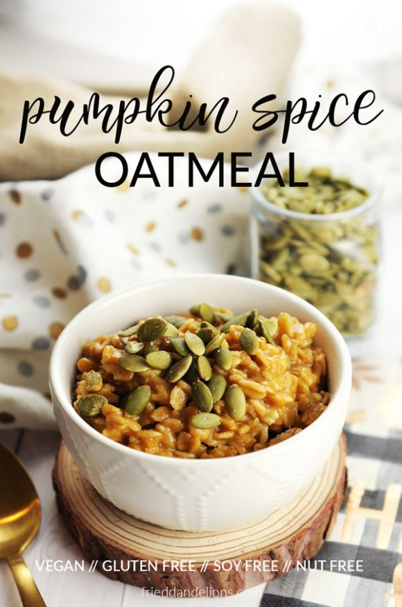 view of bowl of Pumpkin Spice Oatmeal with text overlay