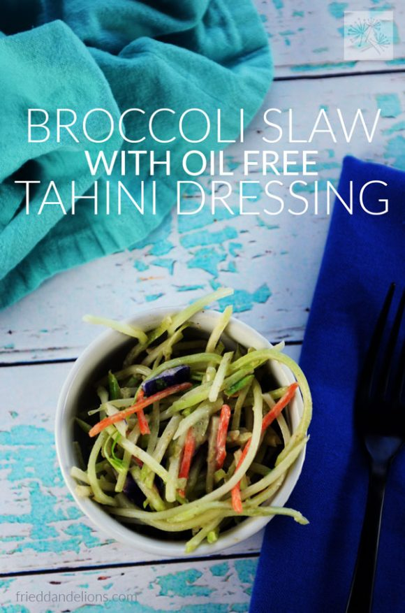 overhead shot of Broccoli Slaw with Oil Free Tahini Dressing with text overlay