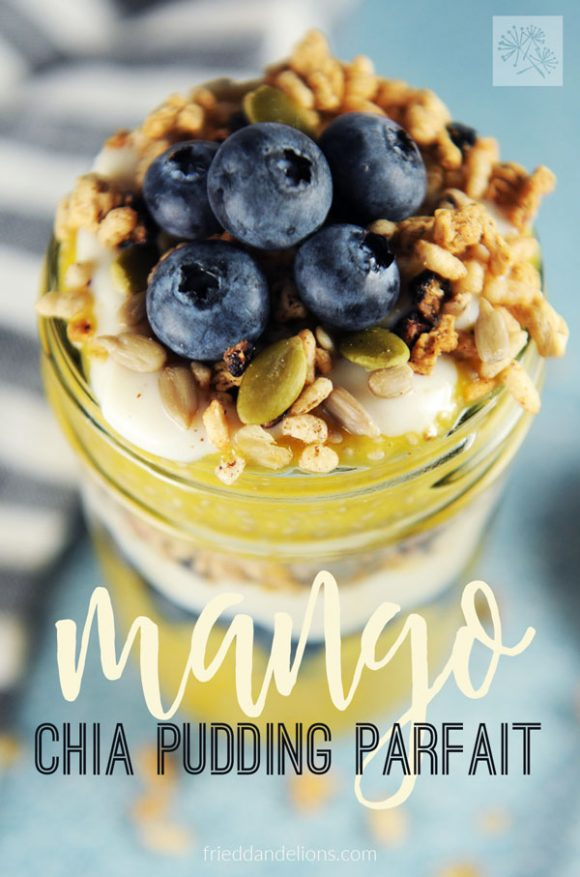 view of Mango Chia Pudding Parfait with text