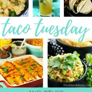 Vegan Taco Tuesday and Other South of the Border Inspired Recipes