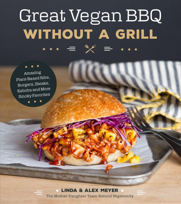 cover of cookbook Great Vegan BBQ Without A Grill