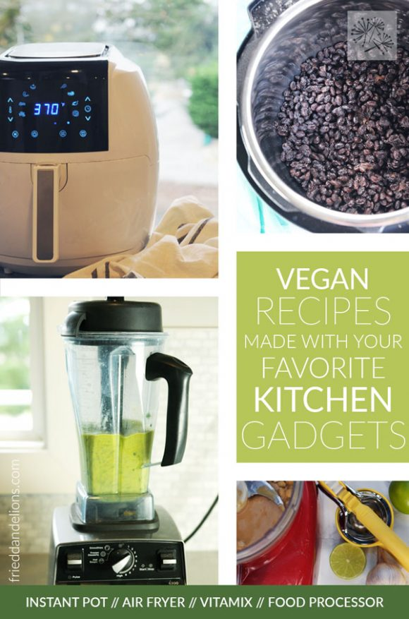 collage of kitchen gadgets including air fryer, instant pot, vitamix, and food processor with text overlay